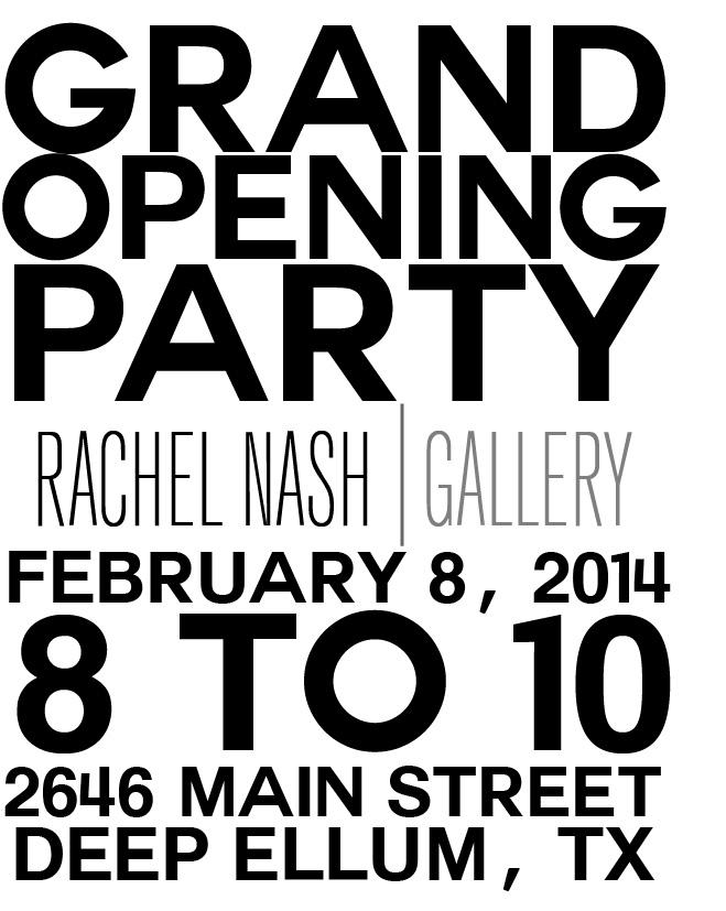 Rachel Nash Gallery Opening- Deep Ellum