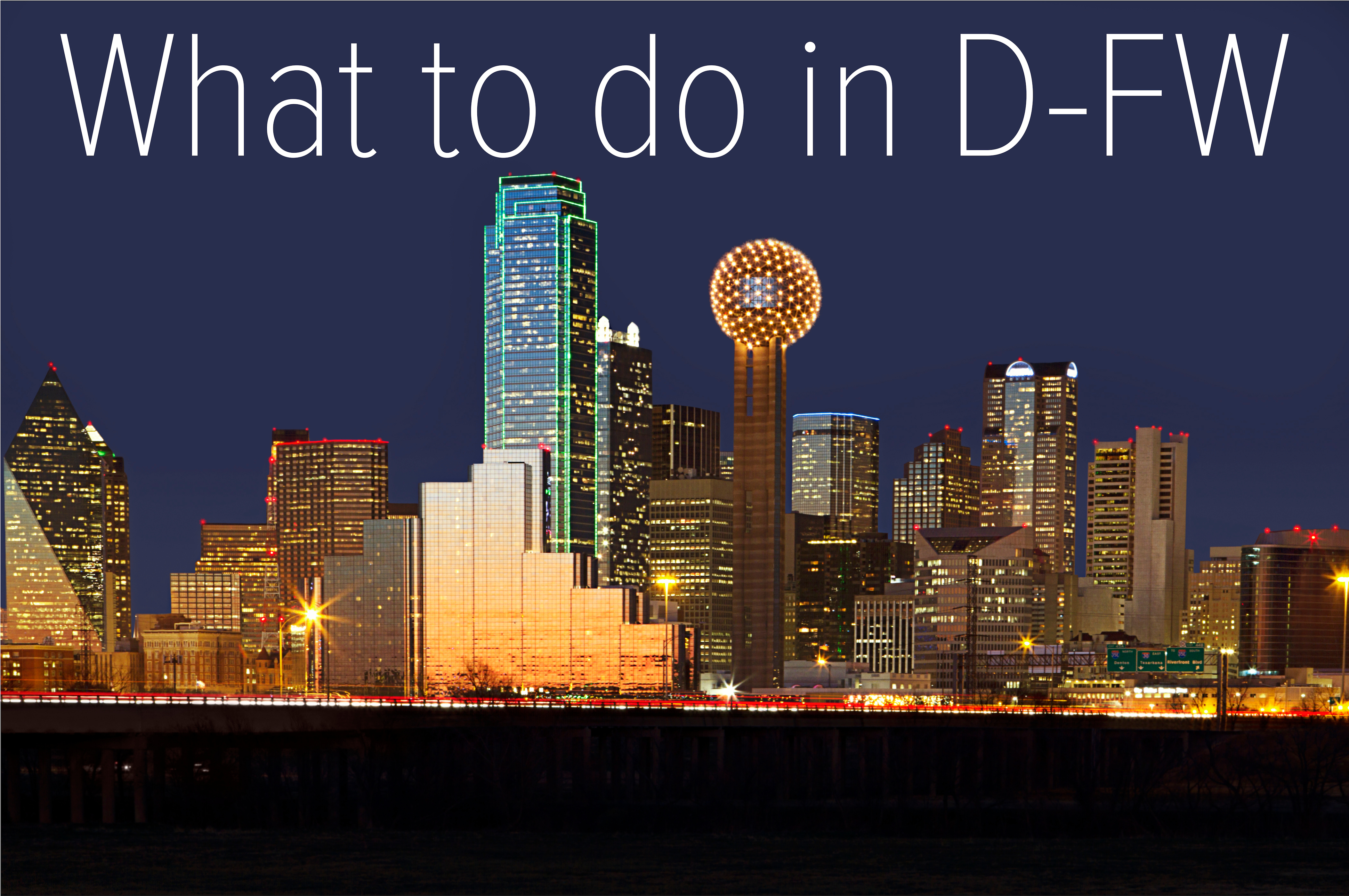 what to do in dfw