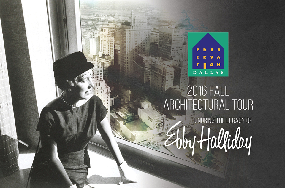 Preservation Dallas Fall Architecture Tour Honors Ebby Halliday